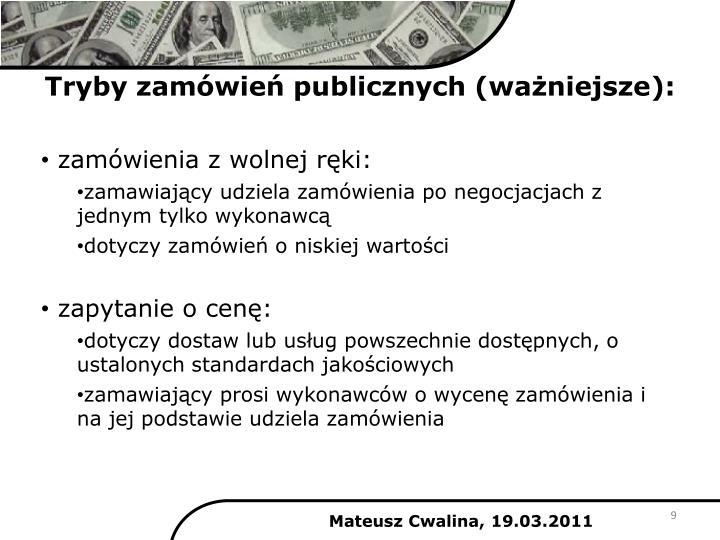 Tryby zamówień publicznych (ważniejsze):