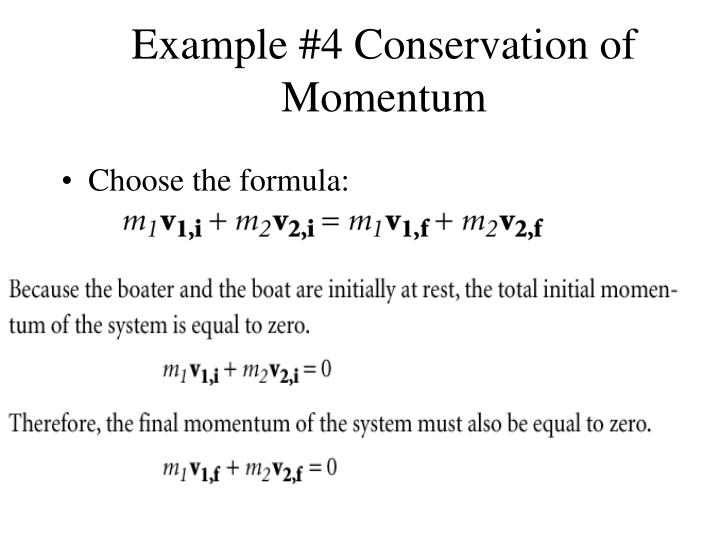 Example #4 Conservation of Momentum