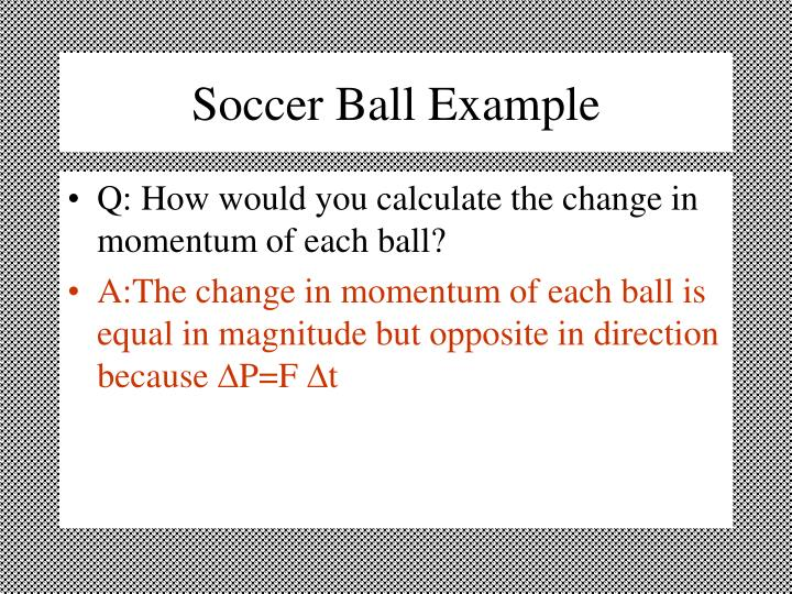 Soccer Ball Example