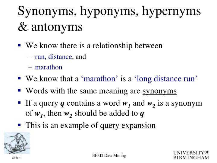 Synonyms, hyponyms, hypernyms & antonyms