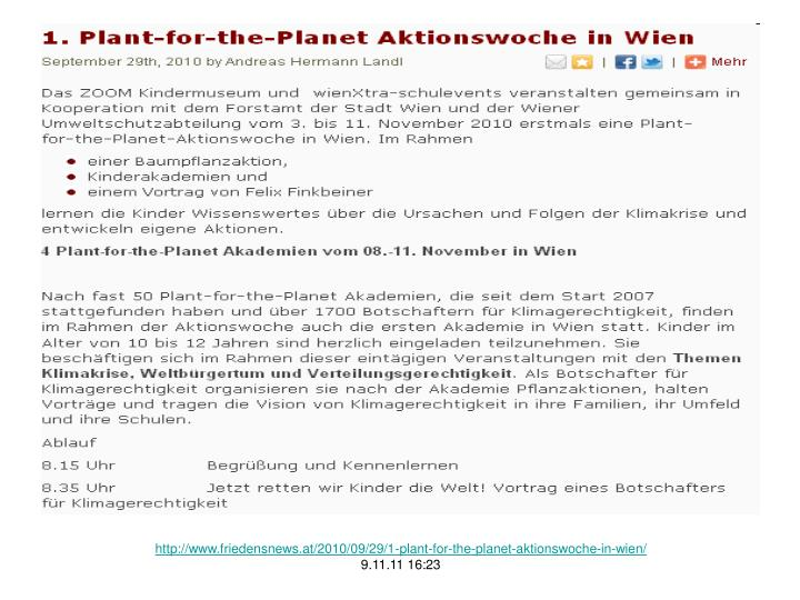 http://www.friedensnews.at/2010/09/29/1-plant-for-the-planet-aktionswoche-in-wien/
