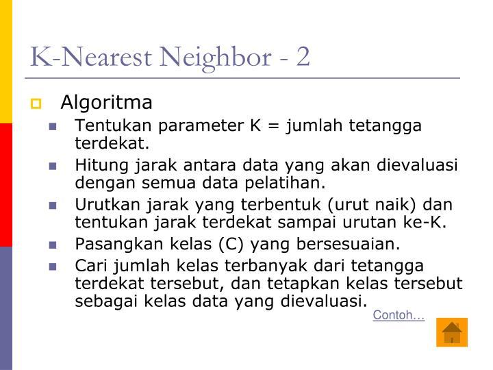 K-Nearest Neighbor - 2