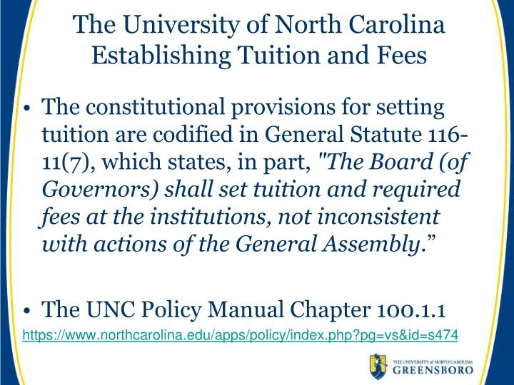 The university of north carolina establishing tuition and fees