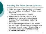 installing the telnet server software