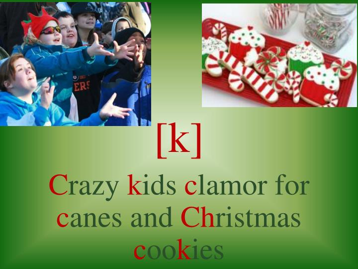 K c razy k ids c lamor for c anes and ch ristmas c oo k ies