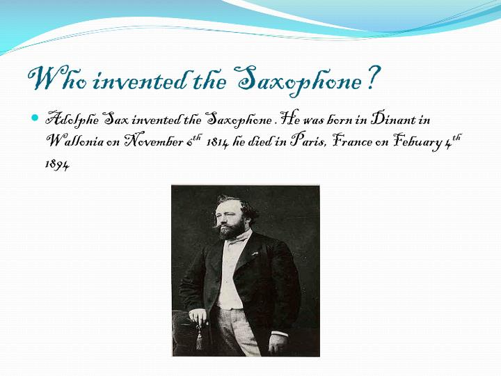 Who invented the saxophone