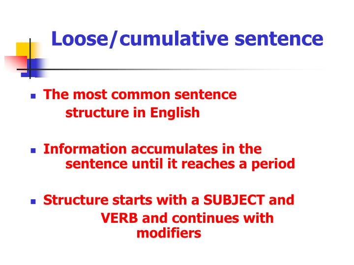 Ppt Loosecumulative Sentence Powerpoint Presentation Id6467016