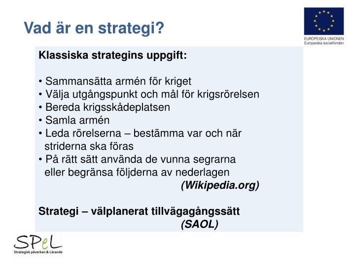 Vad är en strategi?