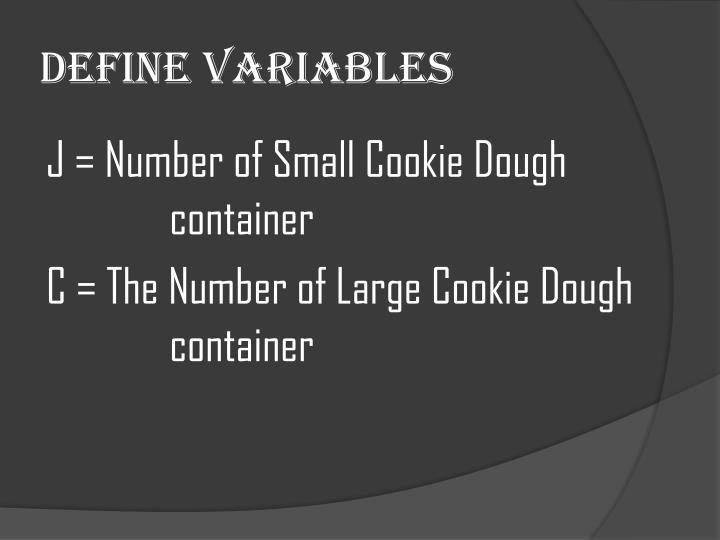 Define variables