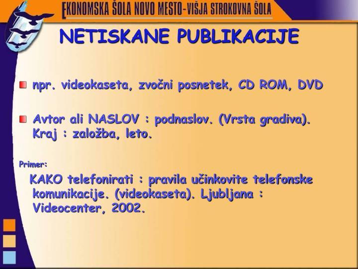 NETISKANE PUBLIKACIJE