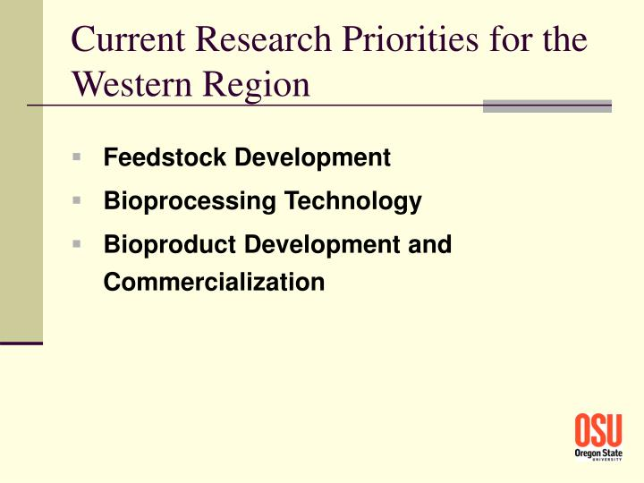 Current Research Priorities for the Western Region