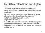 kredi derecelendirme kurulu lar