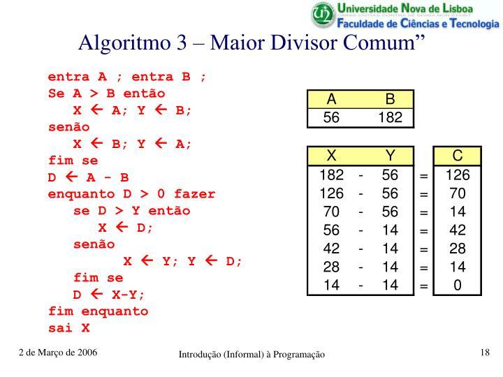 "Algoritmo 3 – Maior Divisor Comum"""