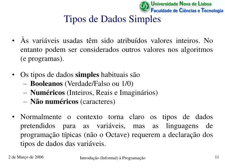 Tipos de Dados Simples