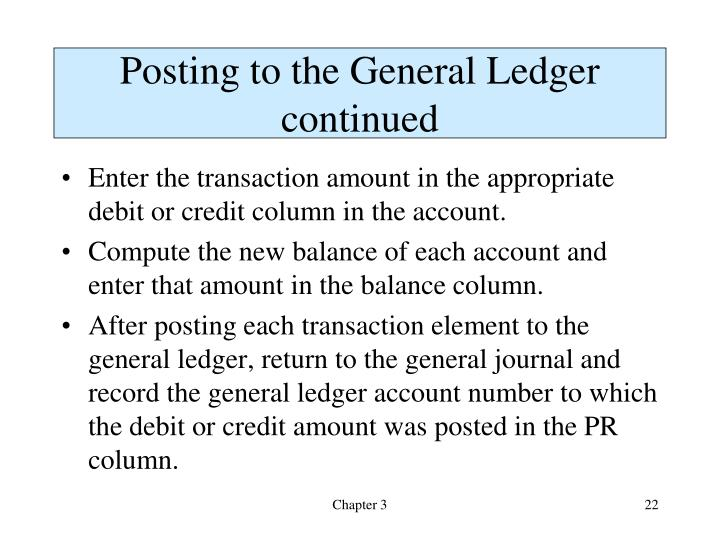 Posting to the General Ledger continued