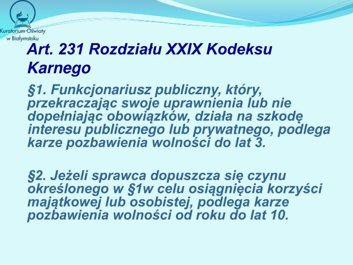 Art. 231 Rozdziału XXIX Kodeksu Karnego