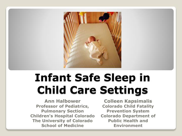 infant safe sleep in child care settings n.