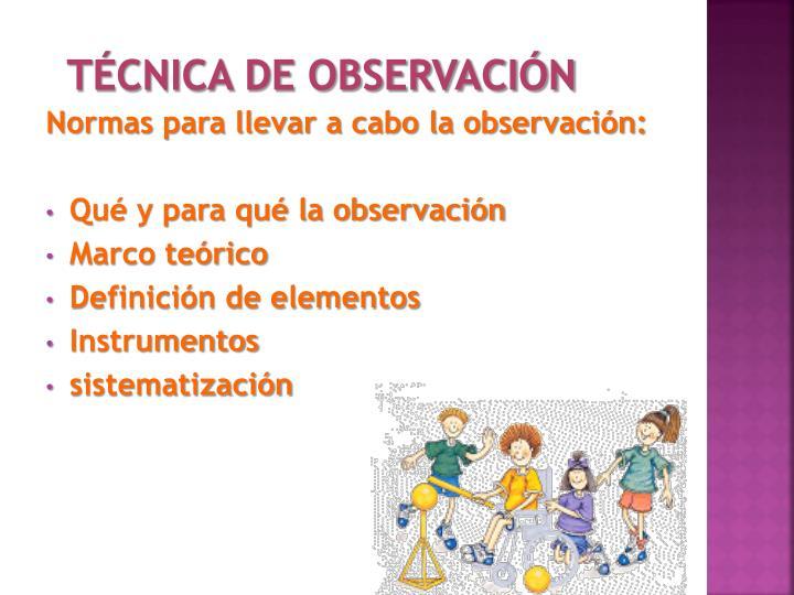T cnica de observaci n1