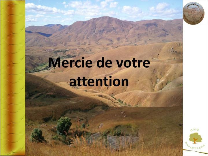 Mercie de votre attention