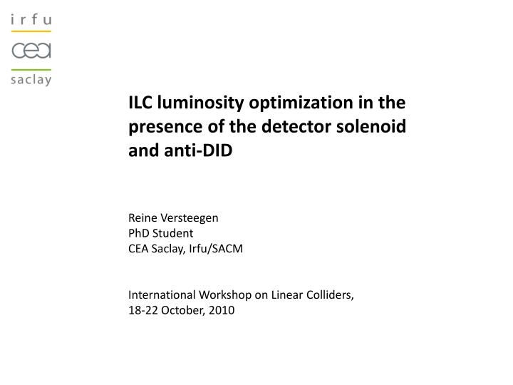 ILC luminosity optimization in the presence of the detector solenoid and anti-DID