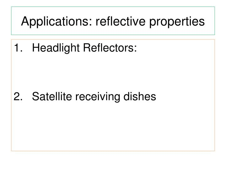 Applications: reflective properties