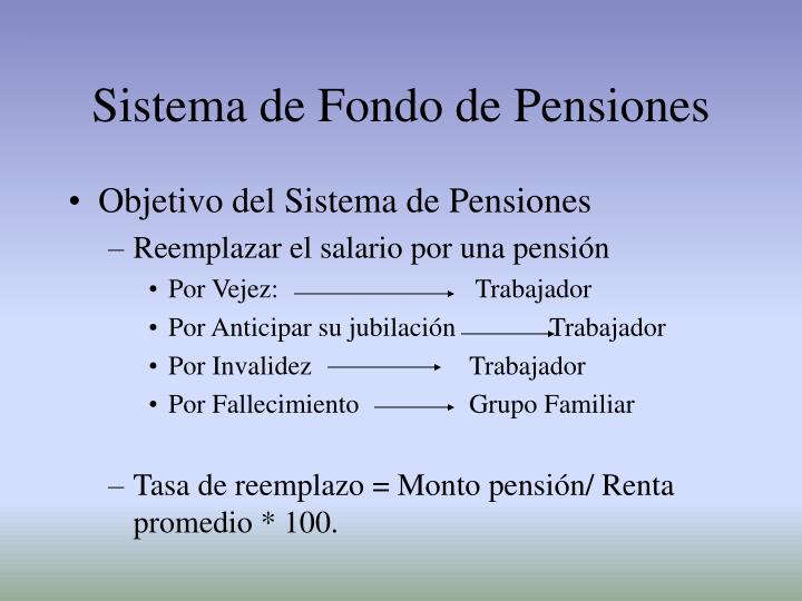 Sistema de fondo de pensiones