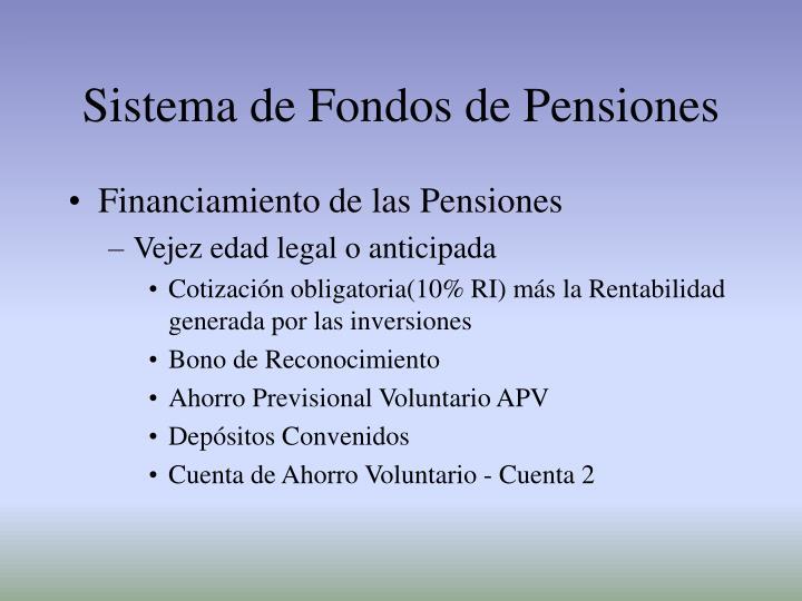 Sistema de fondos de pensiones