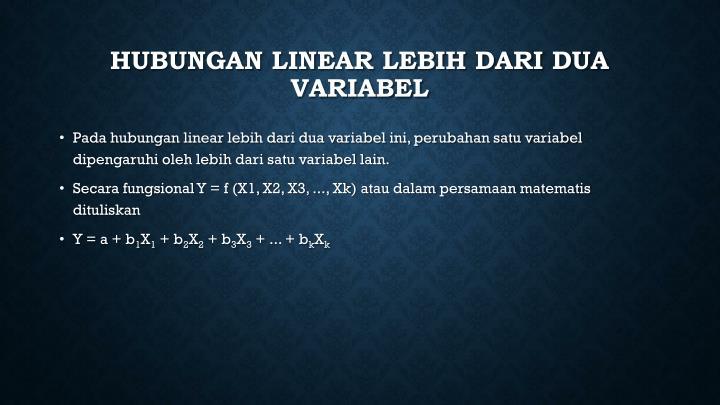 Hubungan Linear lebih dari dua variabel