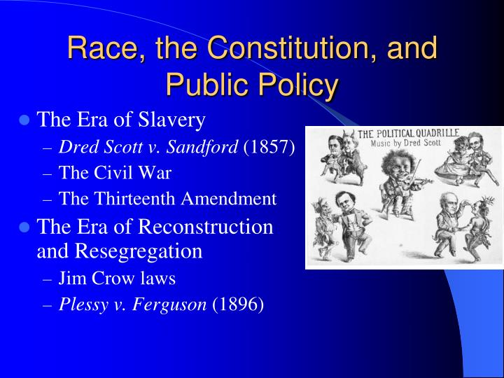 Race, the Constitution, and Public Policy