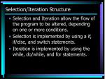 selection iteration structure