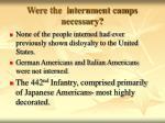 were the internment camps necessary