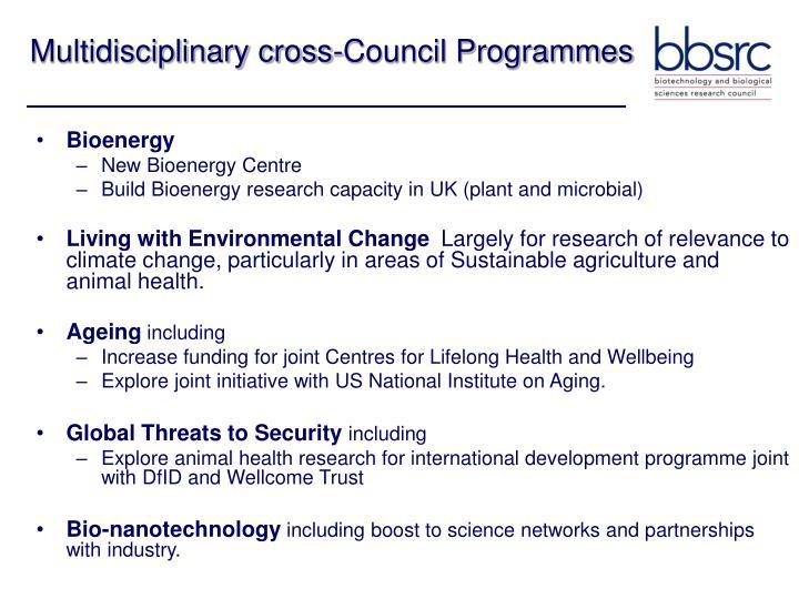 Multidisciplinary cross-Council Programmes