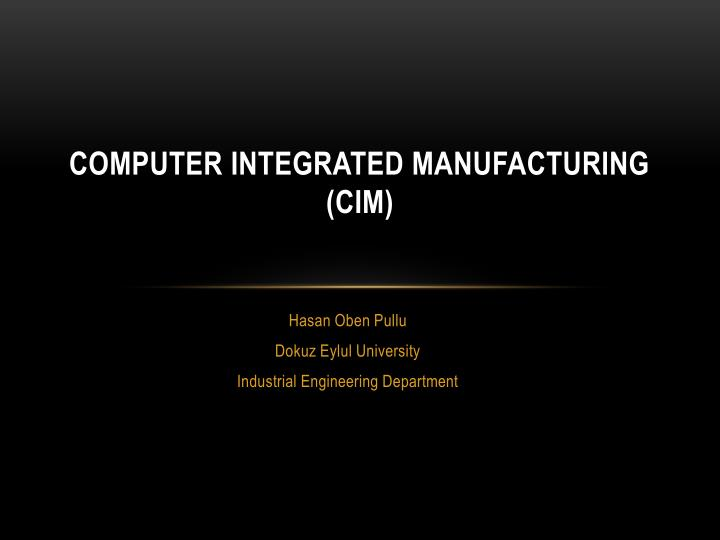 computer integrated manufacturing cim n.