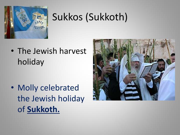 Sukkos (Sukkoth)