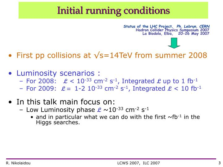 Initial running conditions