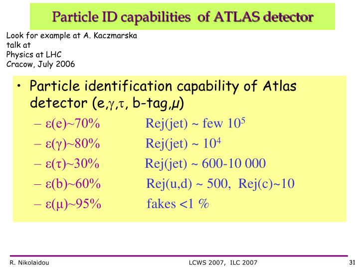 Particle identification capability of Atlas detector (e,