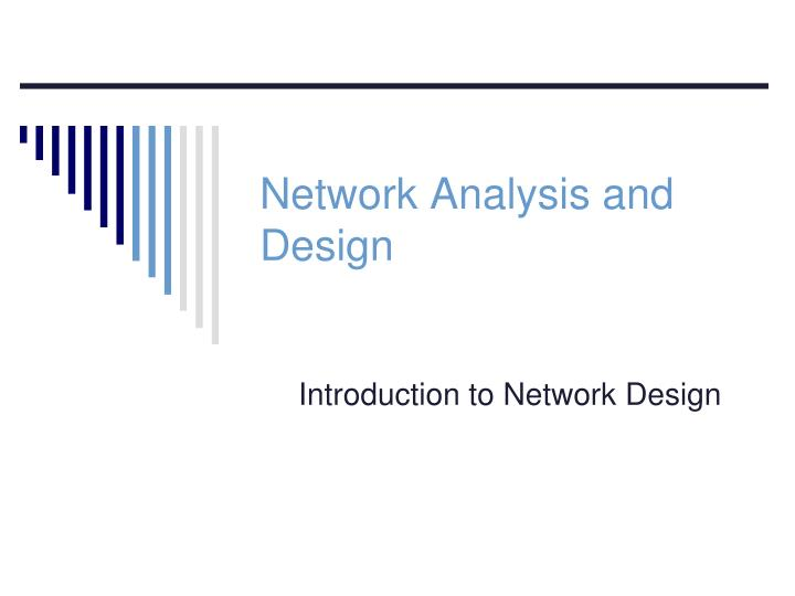 network analysis and design n.