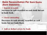 bank reconciliation per bank books bank statement