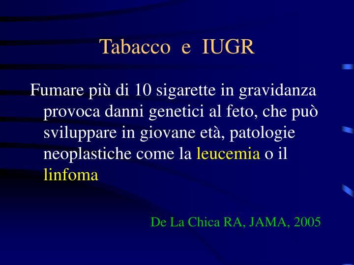 Tabacco  e  IUGR