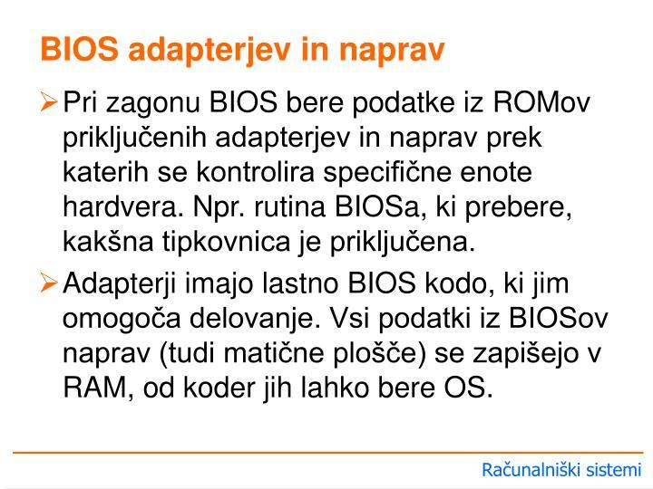 BIOS adapterjev in naprav