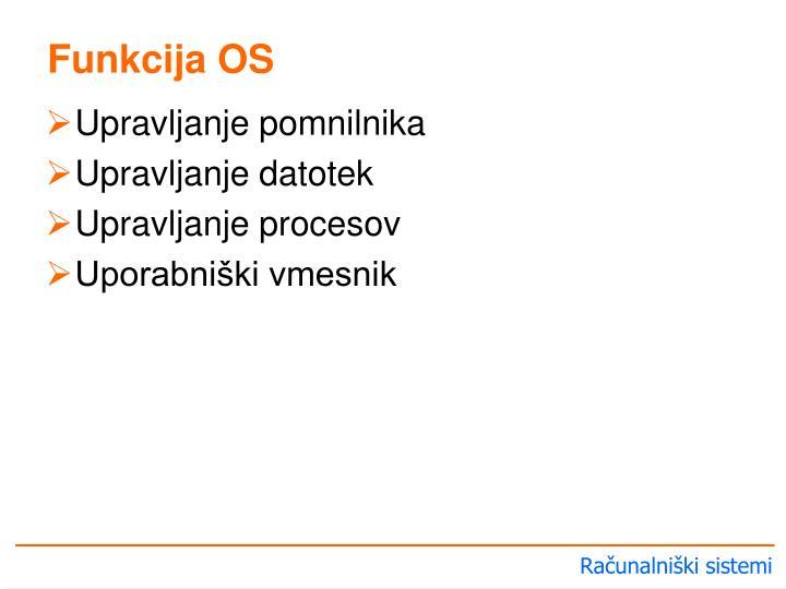 Funkcija OS