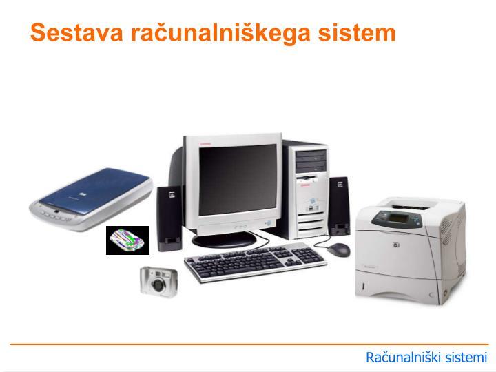 Sestava računalniškega sistem