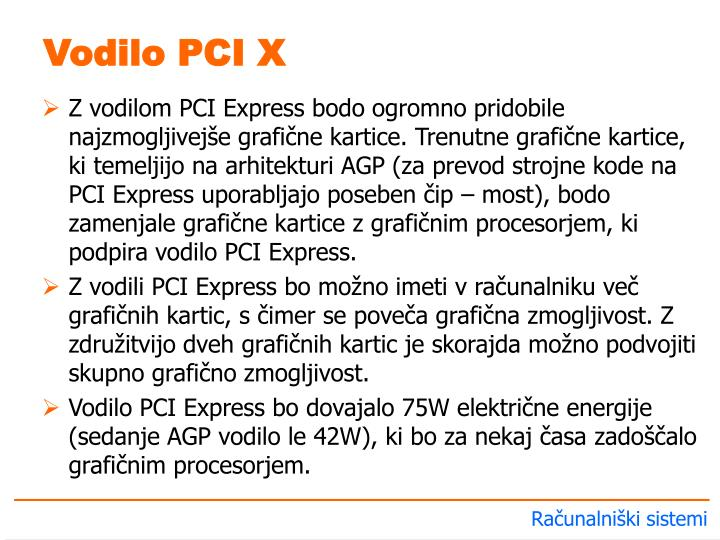 Vodilo PCI X