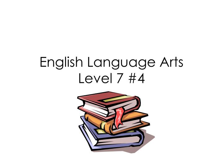 english language arts level 7 4 n.