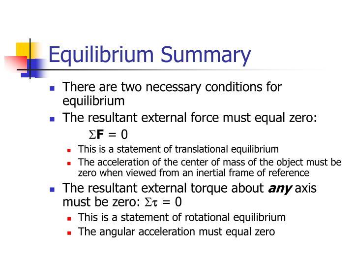Equilibrium Summary