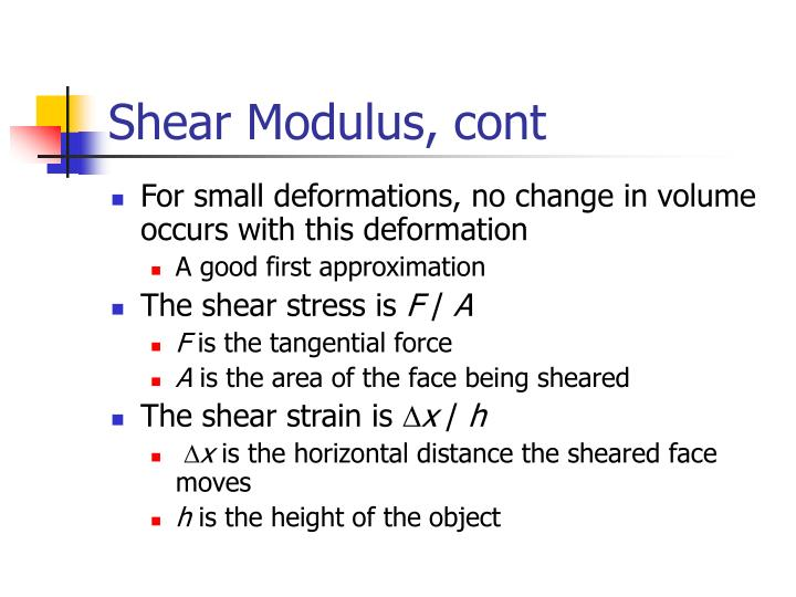 Shear Modulus, cont