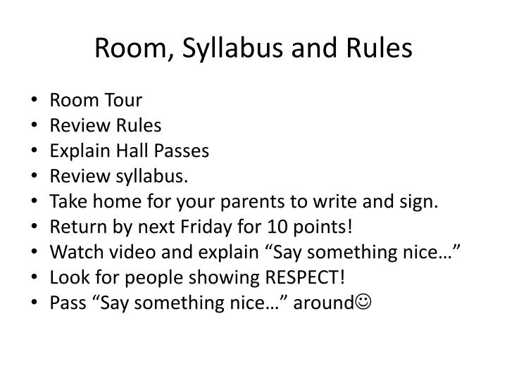 Room syllabus and rules