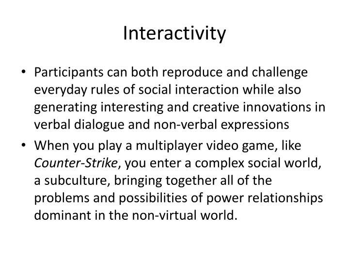 Interactivity