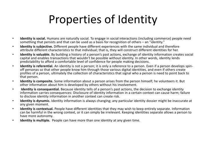 Properties of Identity