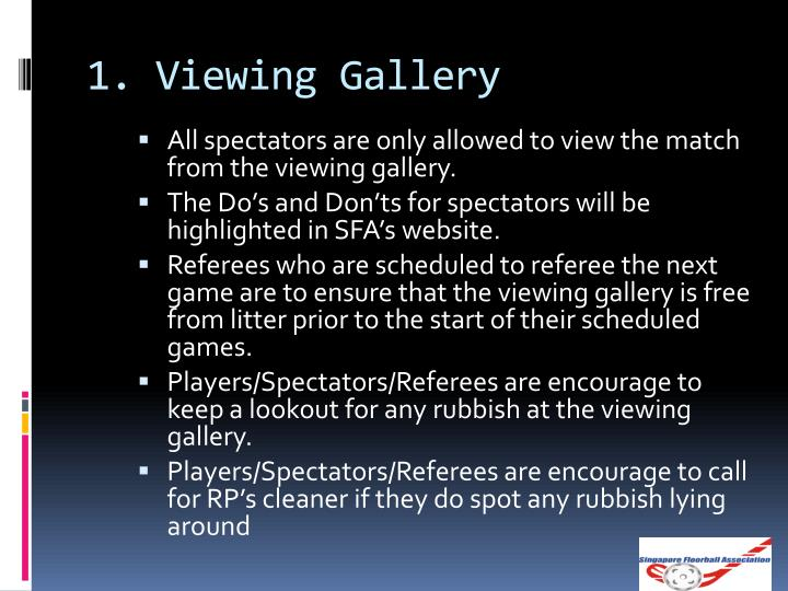 1. Viewing Gallery